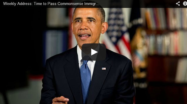 WEEKLY ADDRESS: Time to Pass Commonsense Immigration Reform