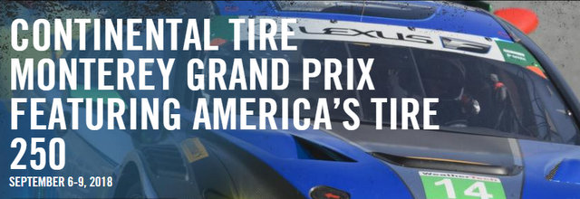 Continental Tire Monterey Grand Prix, September 7-9, 2018