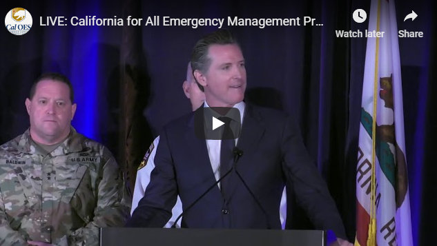 Governor Newsom Kicked Off California for All Emergency Management Preparedness Summit